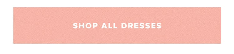 Dress For It - Shop All Dresses