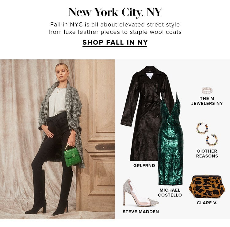 New York City, NY. Fall in NYC is all about elevated street style from luxe leather pieces to staple wool coats. SHOP FALL IN NYC