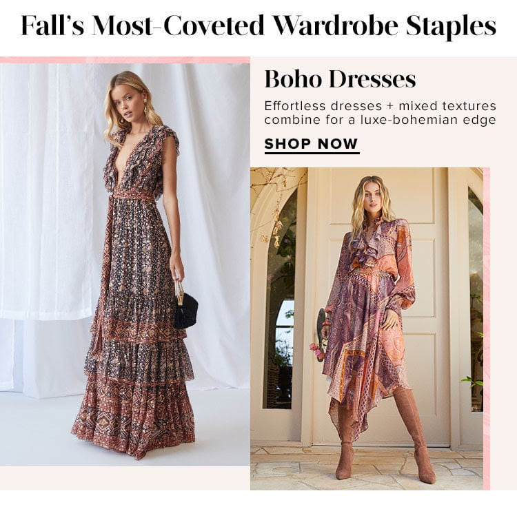 Boho Dresses. Effortless dresses + mixed textures combine for a luxe-bohemian edge. Shop Now.