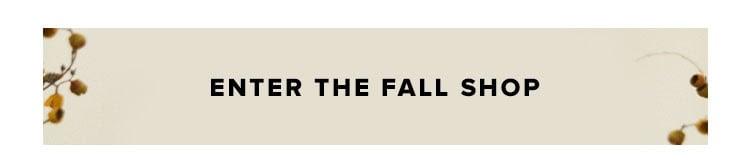 Enter the Fall Shop