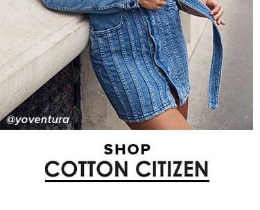 SHOP COTTON CITIZEN