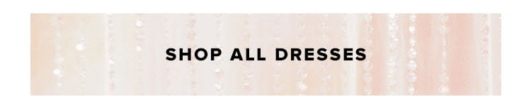 Dresses by Price: Shop All Dresses