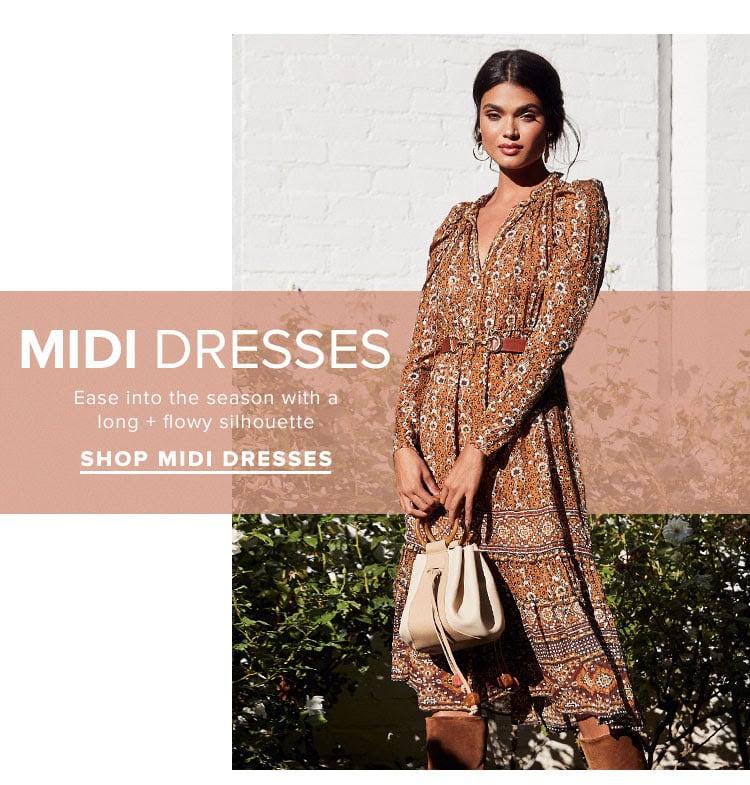 Midi Dresses. Ease into the season with a long + flowy silhouette. Shop midi dresses.