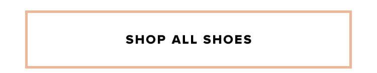 Shop all shoes.
