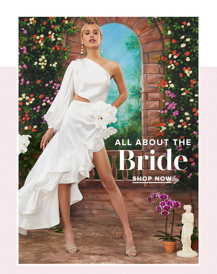 All About the Bride. Shop now.