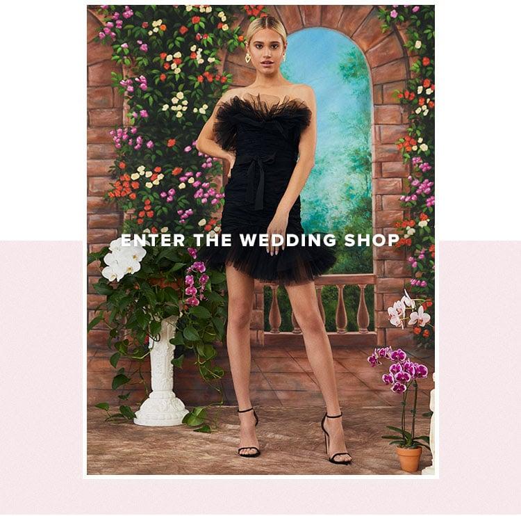Enter the Wedding Shop.