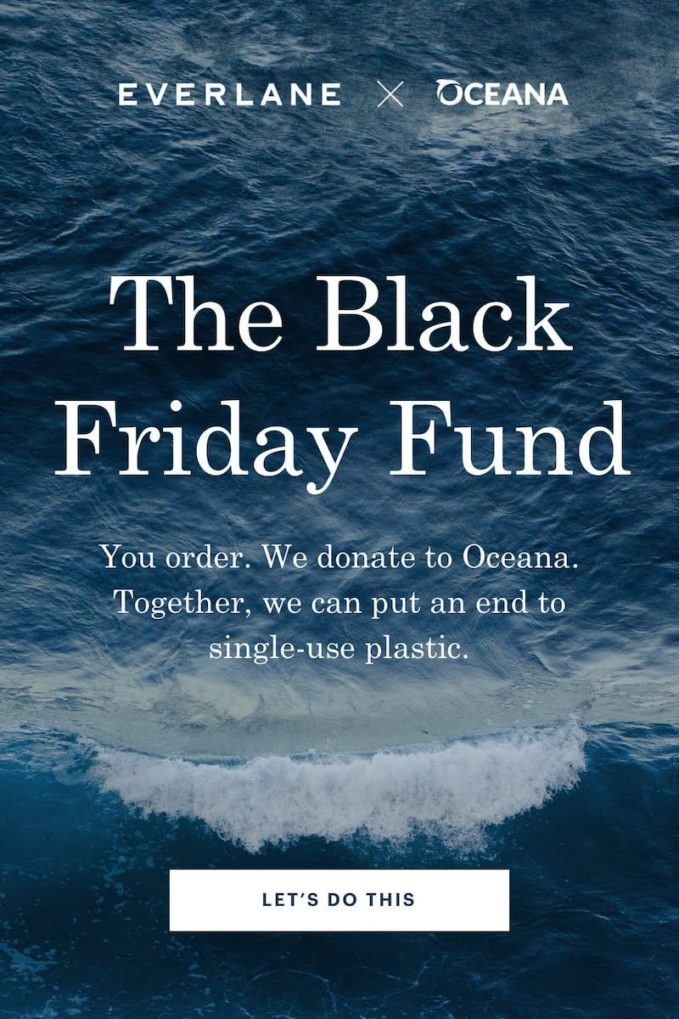 Everlane x Oceana The Black Friday Fund 2019