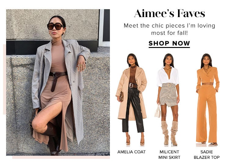Aimee's Faves. Meet the chic pieces I'm loving most for fall! SHOP NOW