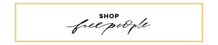 Shop by brand. Shop Free People.