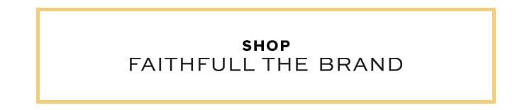 Shop by brand. Shop Faithfull the Brand.