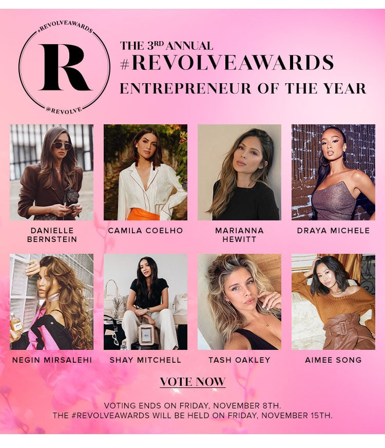 The 3rd Annual #REVOLVEAWARDS. ENTREPRENEUR OF THE YEAR. Vote Now.