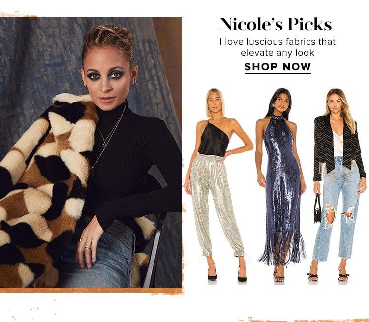 Nicole's Picks. I love luscious fabrics that elevate any look. SHOP NOW.