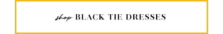 Shop Black Tie Dresses
