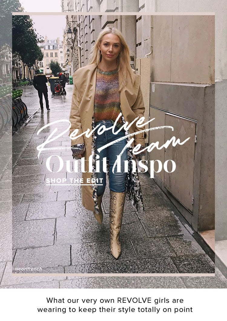 REVOLVE TEAM Outfit Inspo. What our very own REVOLVE girls are wearing to keep their style totally on point. SHOP THE EDIT