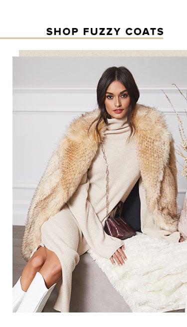 Shop fuzzy coats.