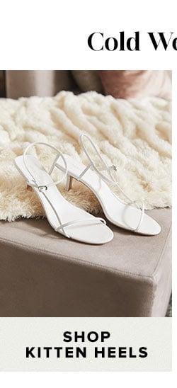Shop kitten heels.