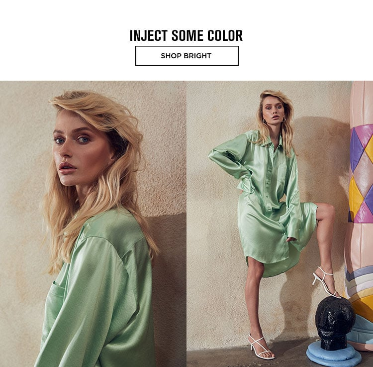 INJECT SOME COLOR - SHOP BRIGHT