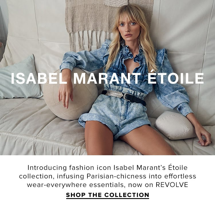 Isabel Marant Etoile. Introducing fashion icon Isabel Marant's Étoile collection, infusing Parisian-chicness into effortless wear-everywhere essentials, now on REVOLVE. Shop the collection.