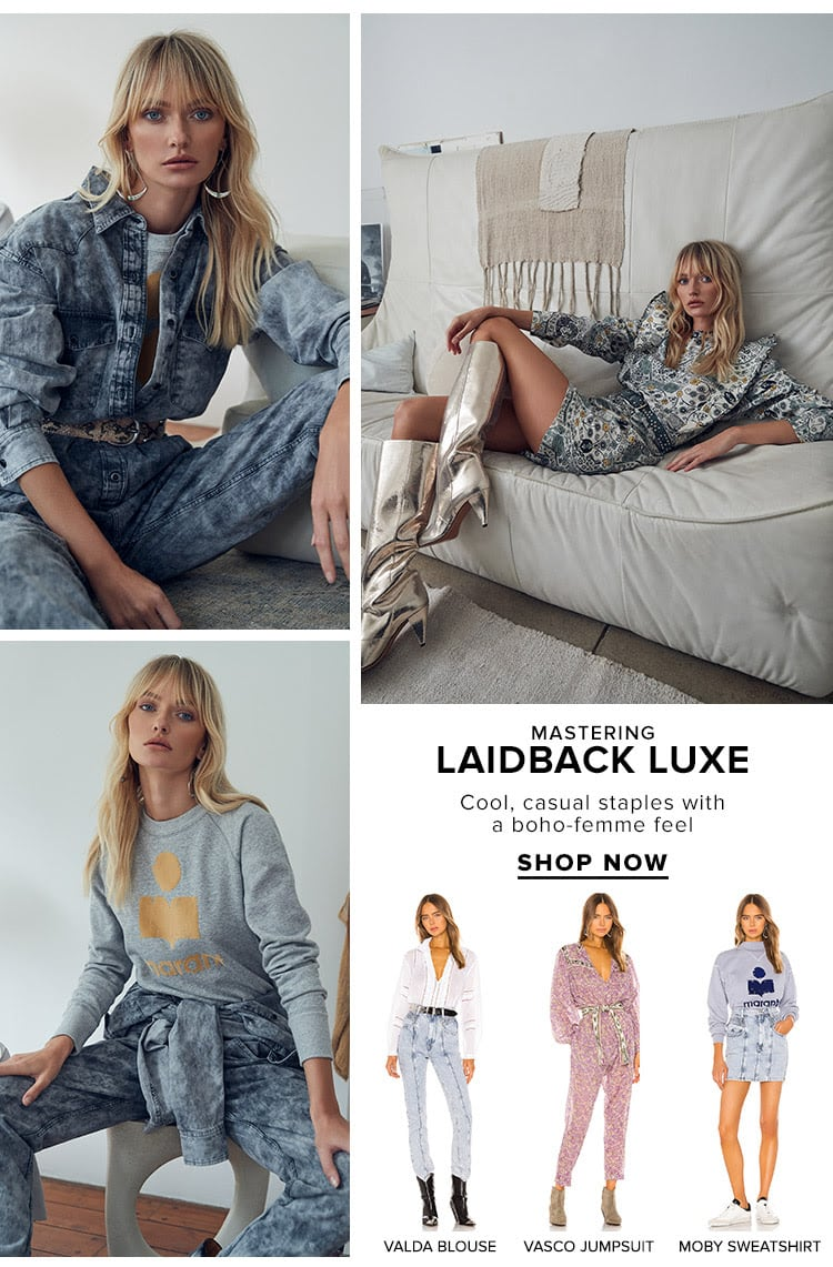 Mastering Laidback Luxe. Cool, casual staples with a boho-femme feel. Shop now.