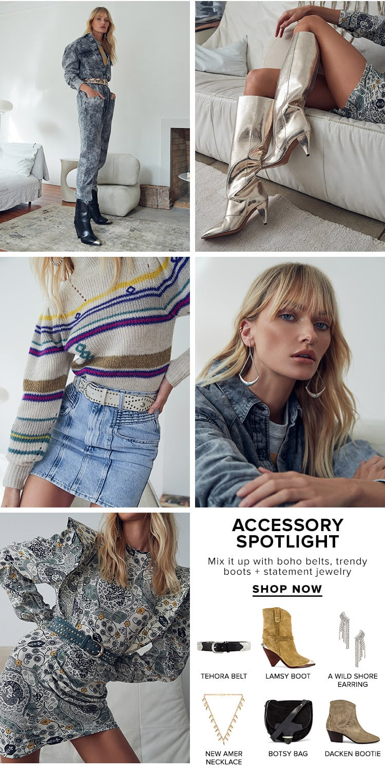 Accessory Spotlight. Mix it up with boho belts, trendy boots + statement jewelry. Shop now.
