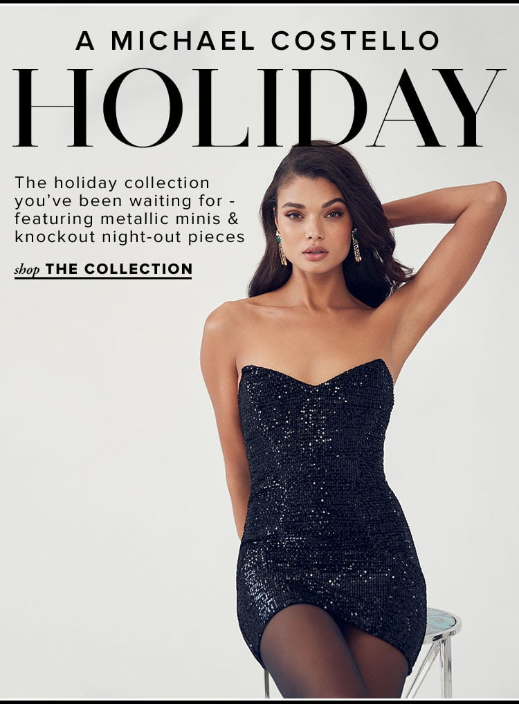 New Arrivals // Michael Costello Holiday 2019 Collection