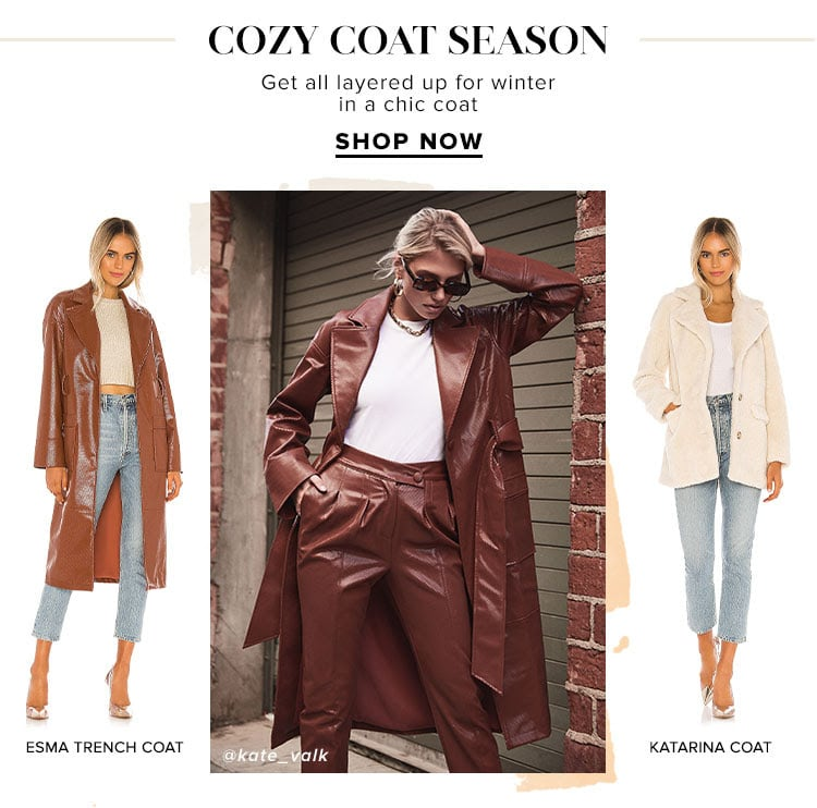 Cozy Coat Season. Get all layered up for winter in a chic coat. Shop Now.
