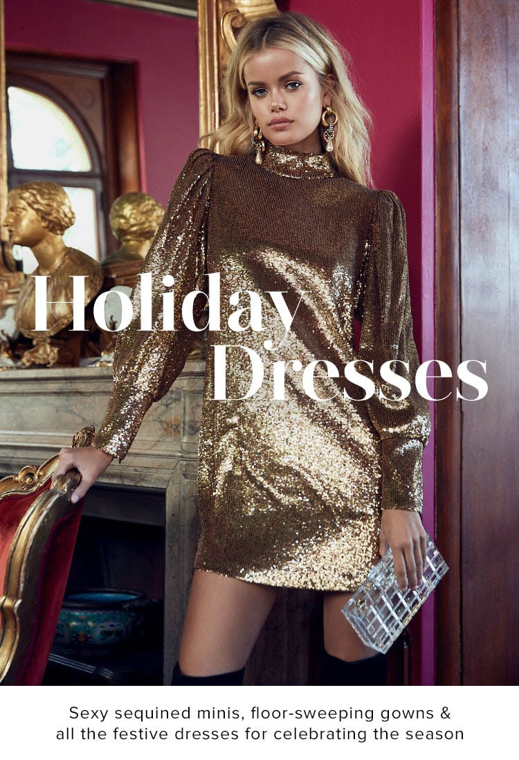 Holiday Dresses. Sexy sequined minis, floor-sweeping gowns & all the festive dresses for celebrating the season