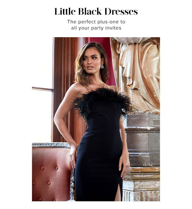 Little Black Dresses. The perfect plus-one to all your party invites