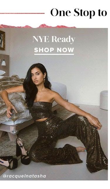 NYE Ready - Shop Now