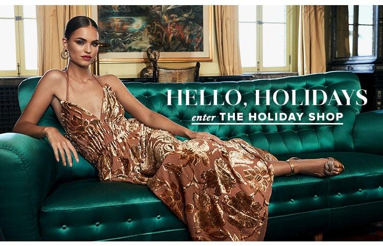 Hello, Holidays. Enter the holiday shop.