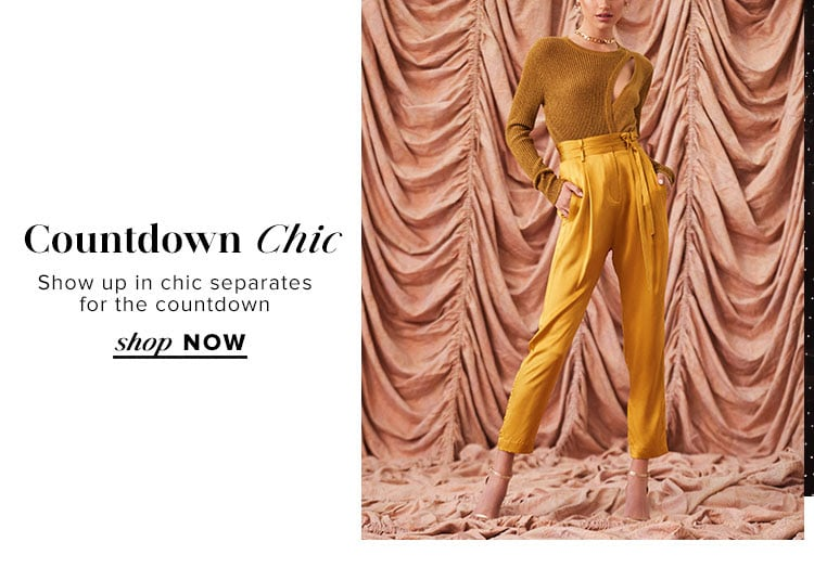 Countdown Chic. Show up in chic separates for the countdown. Shop now.