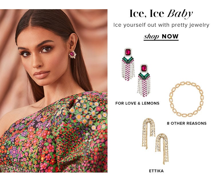 Ice, Ice Baby. Ice yourself out with pretty jewelry. Shoo now.