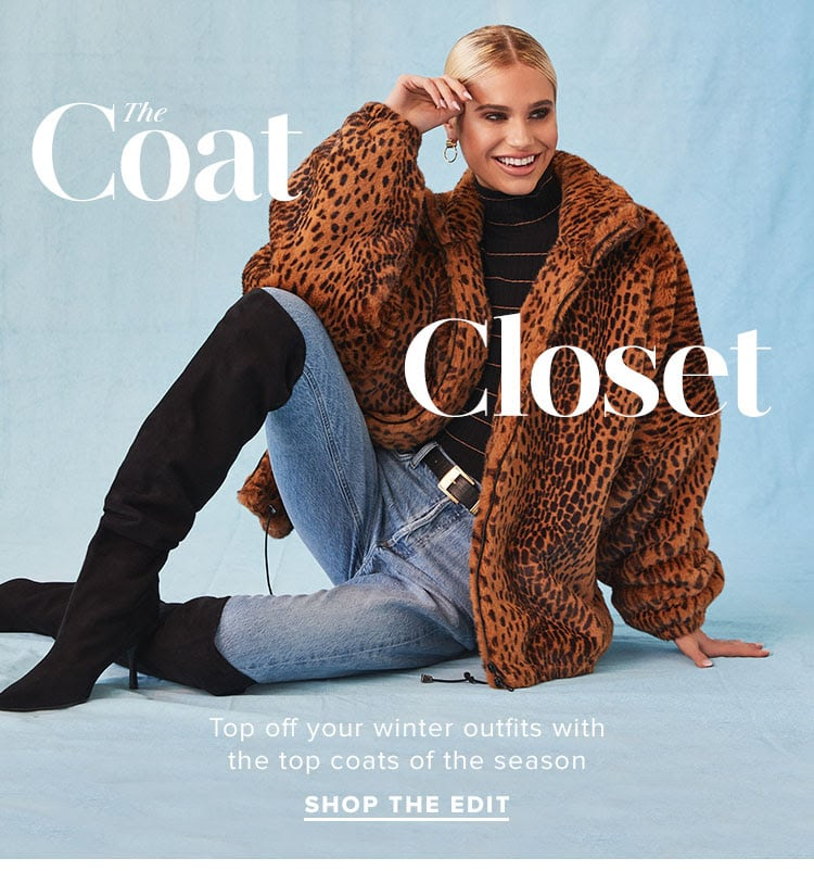 The Coat Closet. Top off your winter outfits with the top coats of the season. Shop the edit.