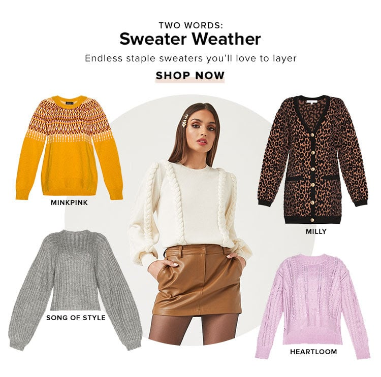 Two Words: Sweater Weather. Endless staple sweaters you'll love to layer. Shop now.