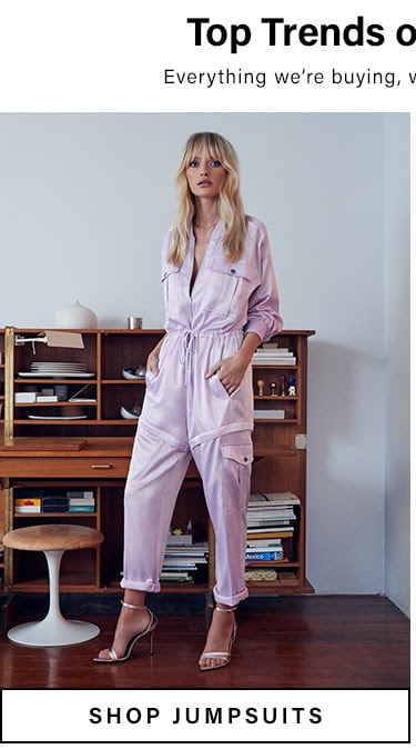 Top Trends of the Season. Everything we're buying, wearing + loving right now. Shop jumpsuits.
