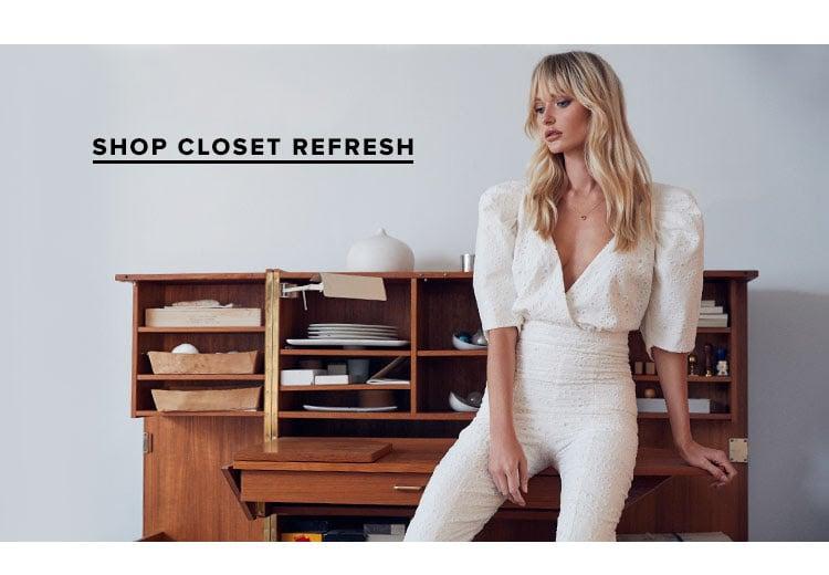 SHOP CLOSET REFRESH