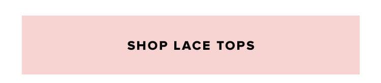 Hot Tops: Shop Lace Tops