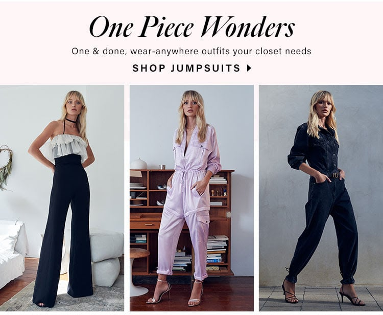 One Piece Wonders. One & done, wear-anywhere outfits your closet needs. Shop jumpsuits.