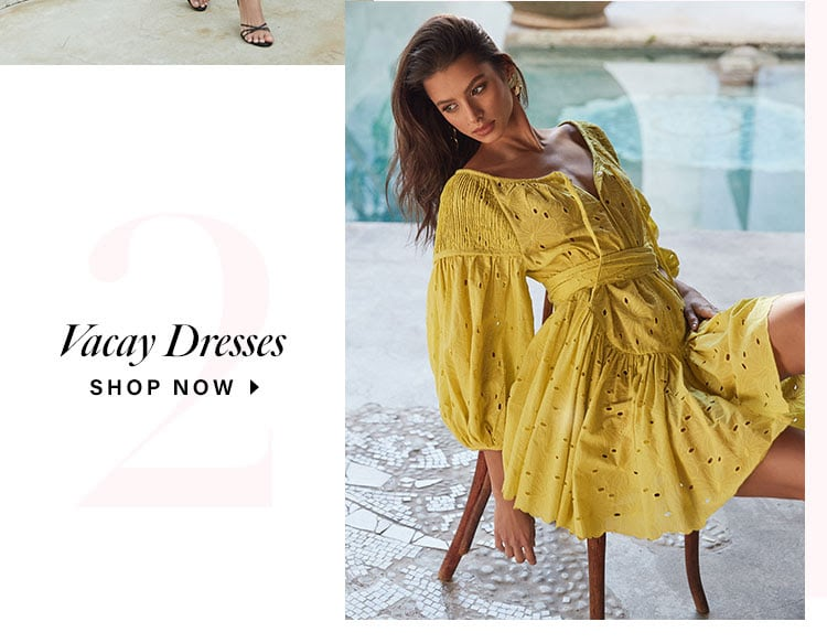 Our Favorite 4 Dresses of the Season. Vacay Dresses. Shop now.