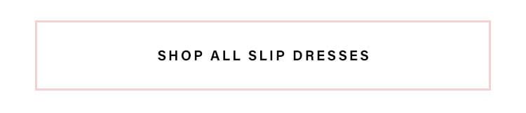 Shop All Slip Dresses