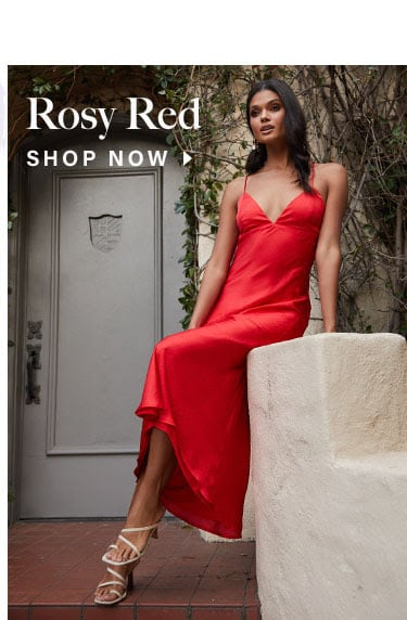 Rosy Red. Shop Now.