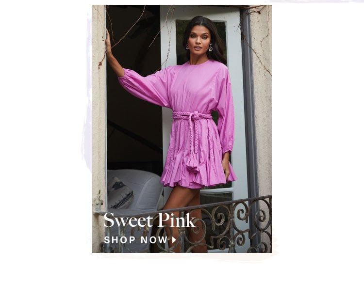 Sweet Pink. Shop Now.