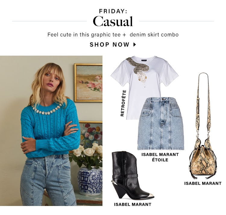 Friday: Casual. Feel cute in this graphic tee +  denim skirt combo. SHOP NOW