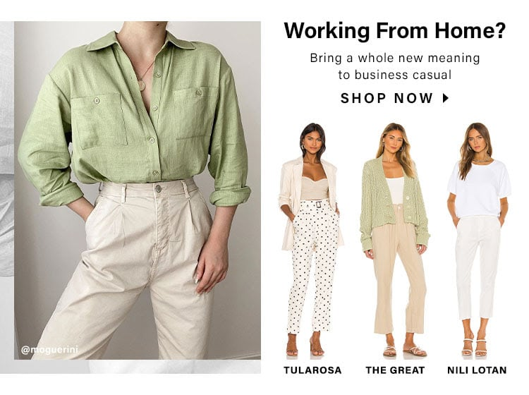 Working From Home? Bring a whole new meaning to business casual. SHOP NOW