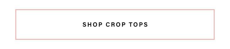 SHOP CROP TOPS