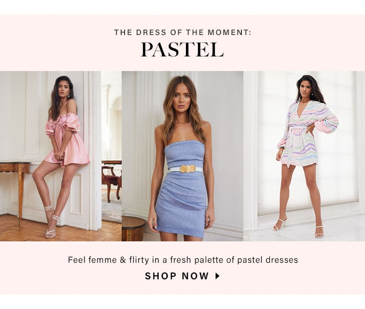 The Dress of the Moment: Pastel. Feel femme & flirty in a fresh palette of pastel dresses