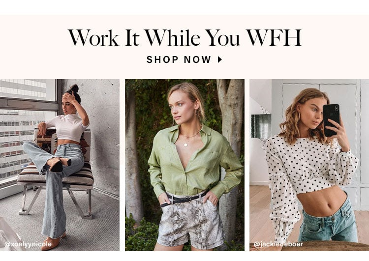 Work It While You WFH. SHOP NOW