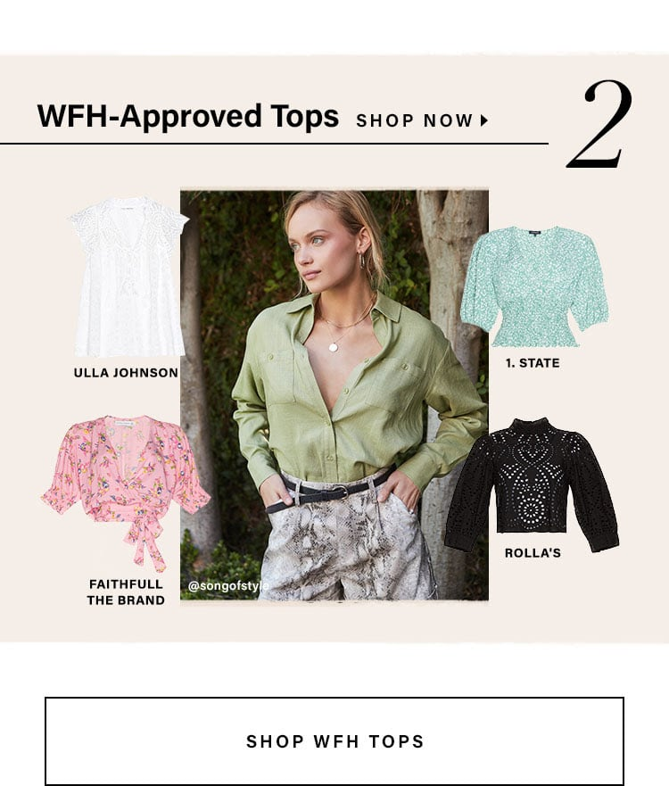 WFH-Approved Tops. SHOP WFH TOPS.