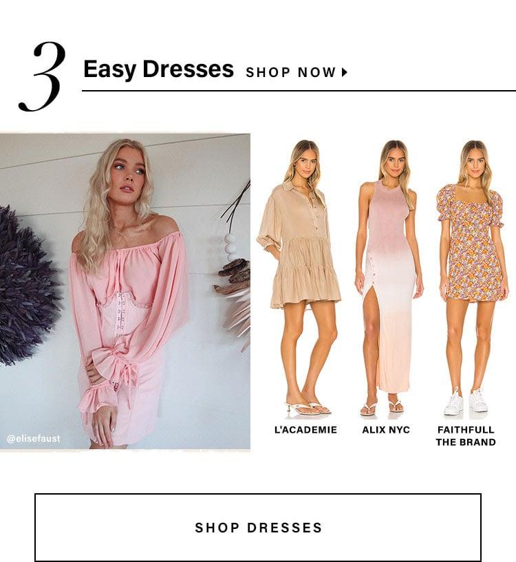 Easy Dresses. Shop Now.