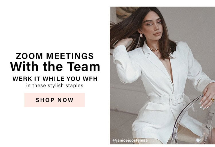 Zoom Meetings With the Team: Werk it while you WFH in these stylish staples - Shop No